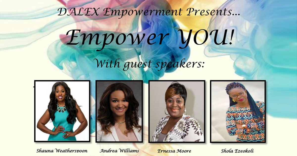 DALEX Empowerment Presents... Empower YOU!