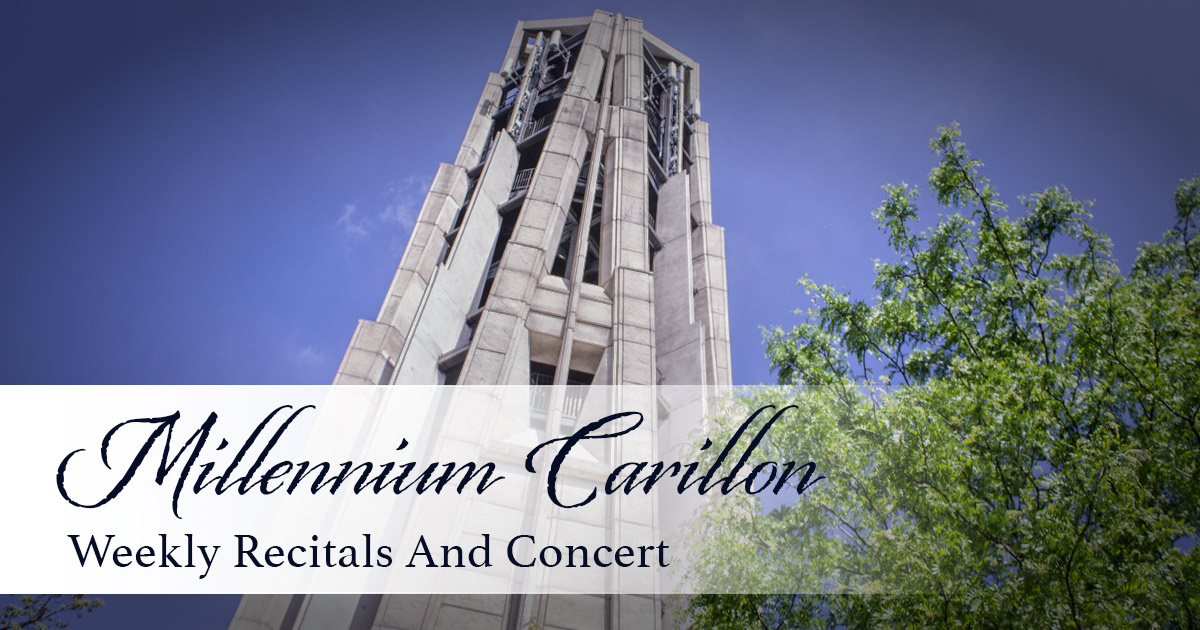 Millennium Carillon Memorial Day Recital