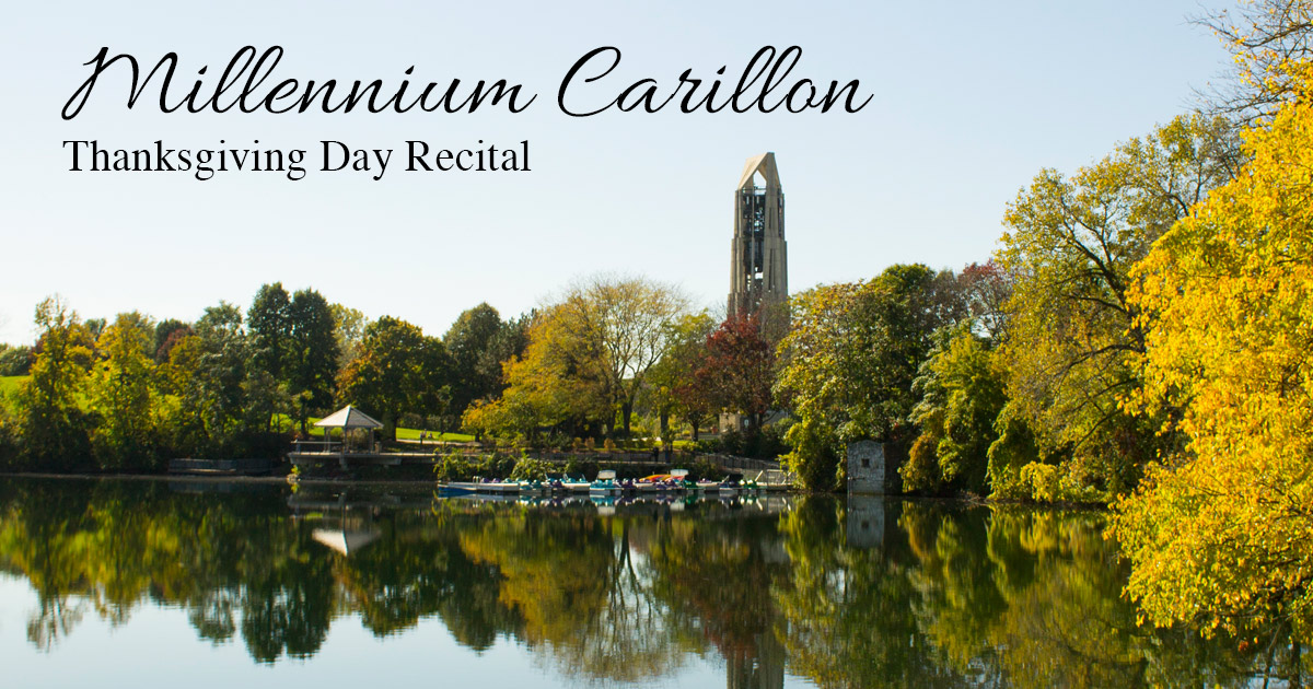 Millennium Carillon Thanksgiving Day Recital