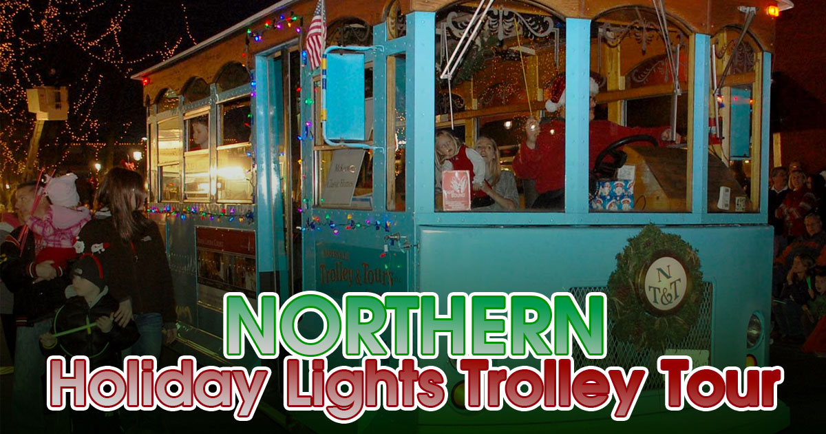 NORTHERN Holiday Lights Trolley Tour