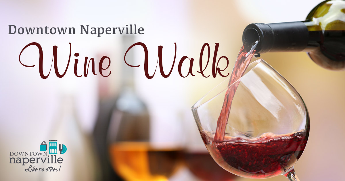 Downtown Naperville Wine Walk