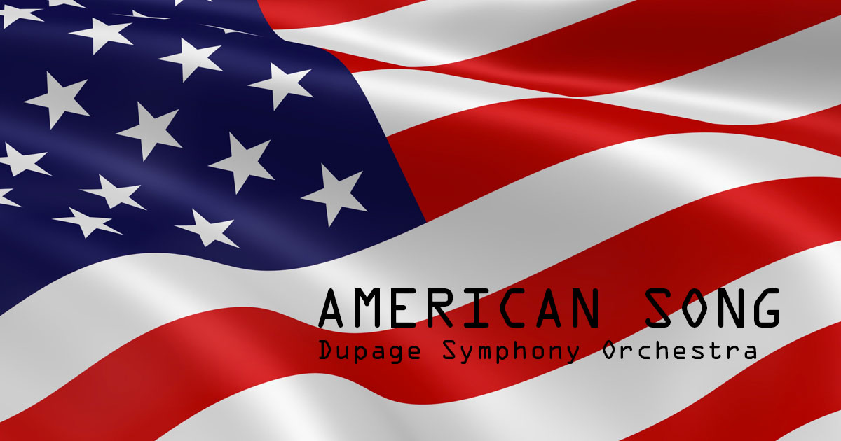 Dupage Symphony Orchestra - American Song