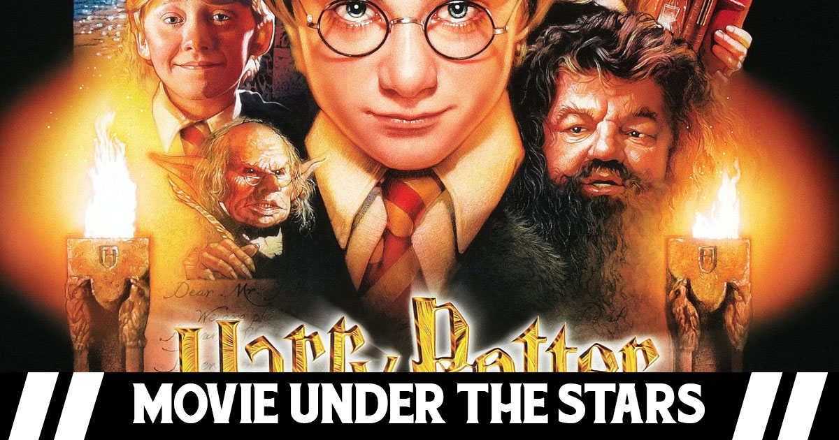 Movie Under The Stars:   Harry Potter and the Sorcerers Stone