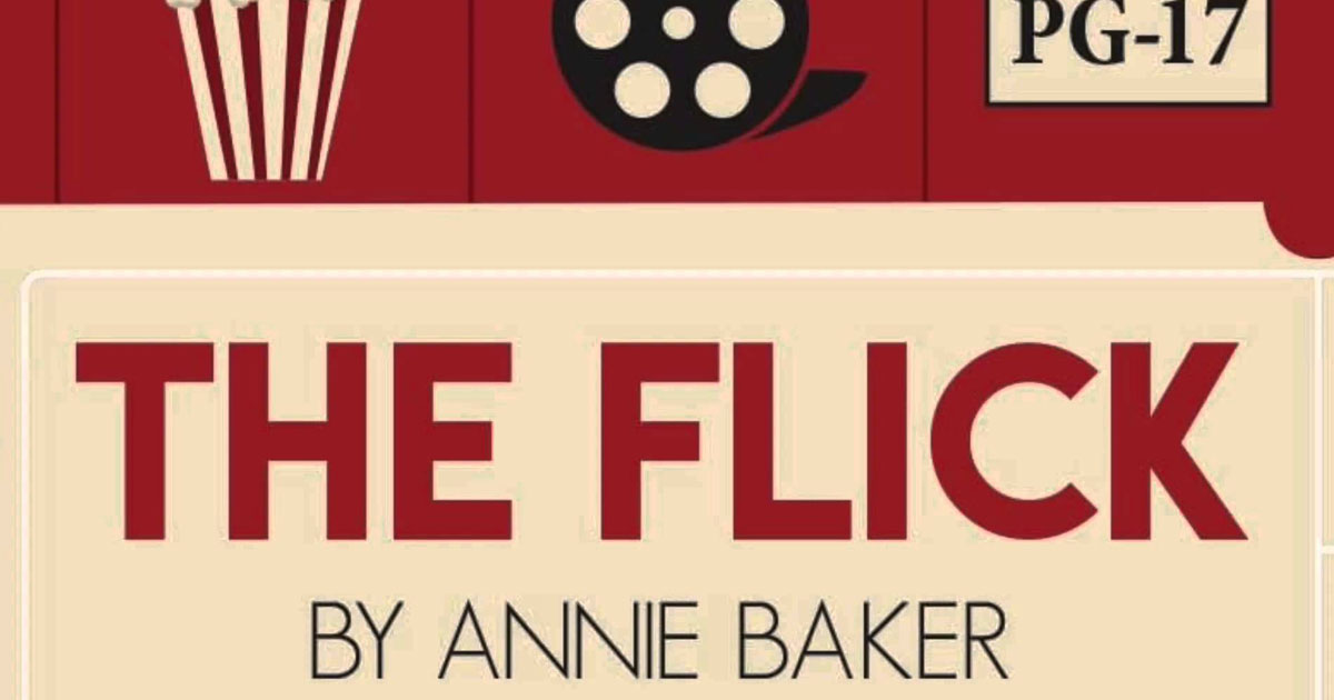 """The Flick"" by Annie Baker"