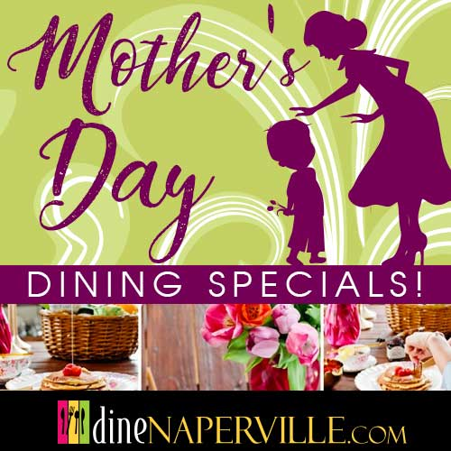 Naperville Mothers Day Specials